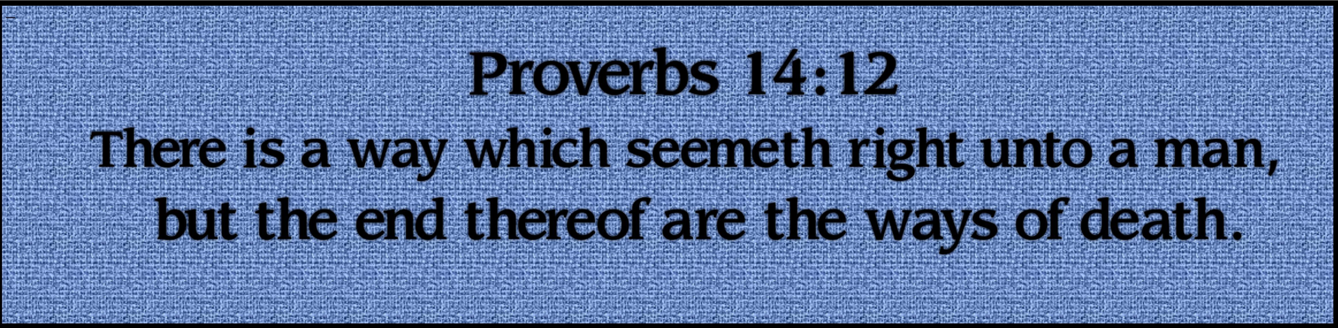 Proverbs 1412